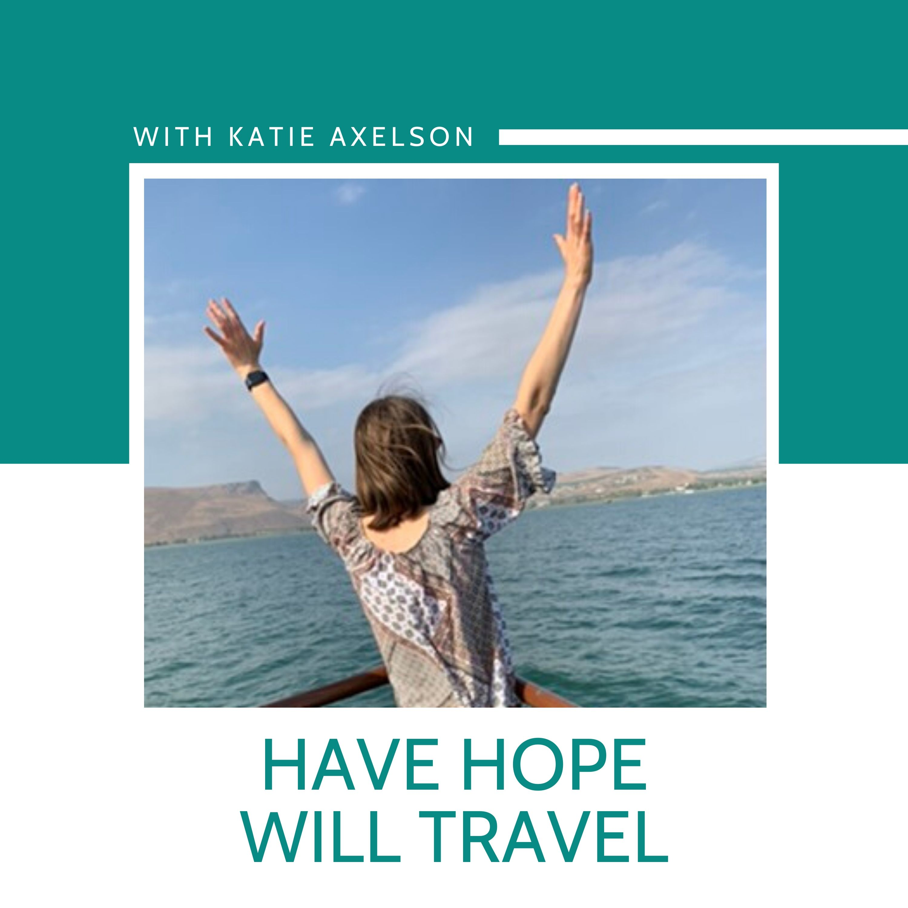 Have Hope; Will Travel